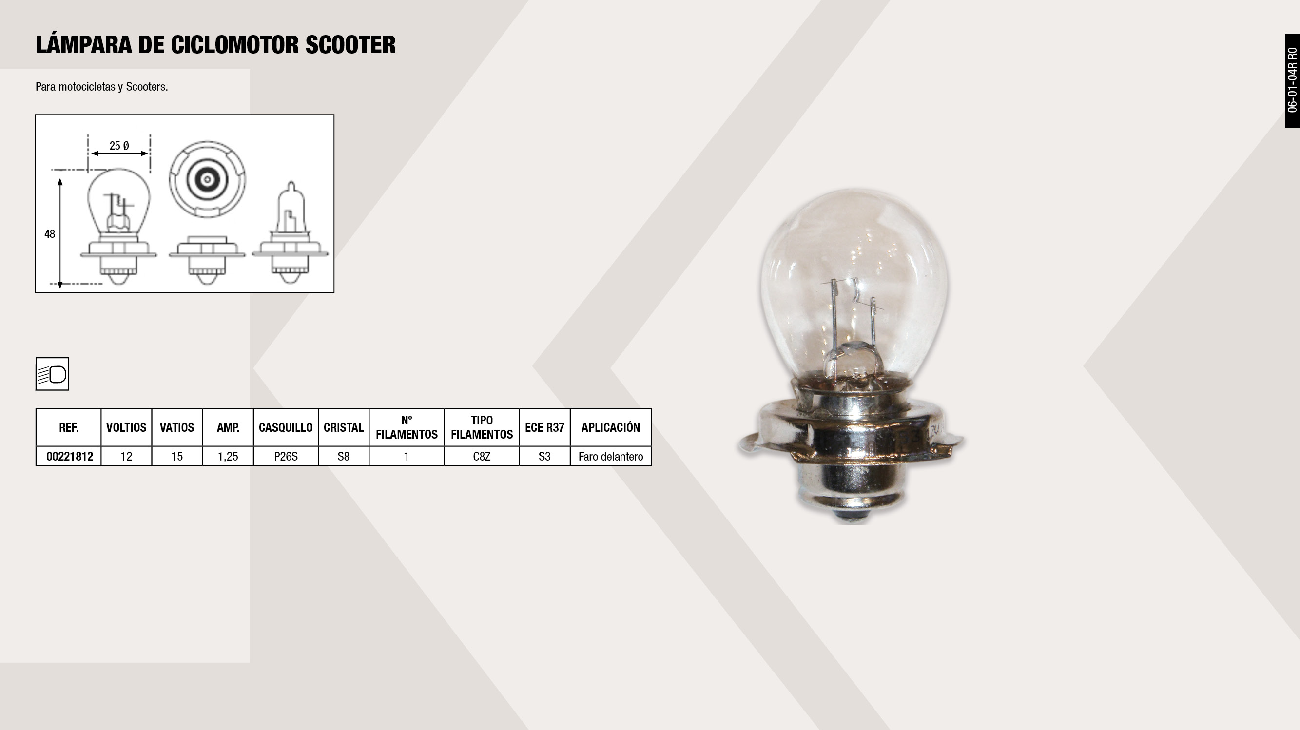 LAMPARA CICLOMOTOR P26 SCOOTER 12V.15W.P26S (S-3)           ,