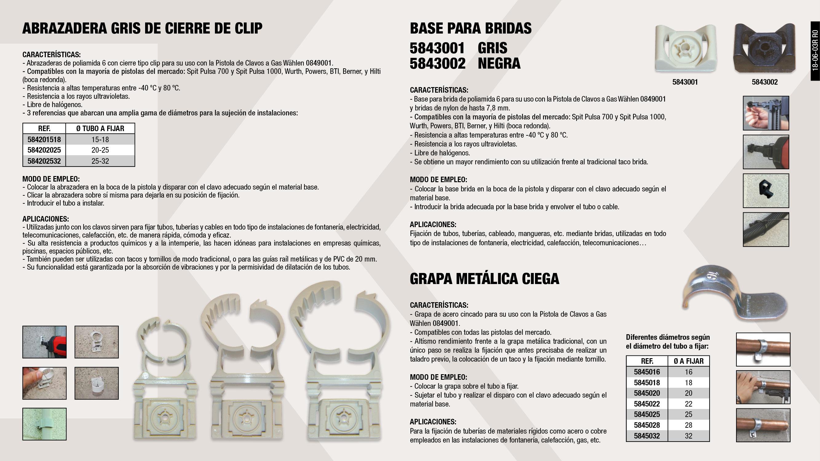 BASE BRIDA GRIS (0849001)                                   ,  ABRAZADERA GRIS 15-18MM (0849001)                           ,  GRAPA METALICA CIEGA 20MM (0849001)                         ,  GRAPA METALICA CIEGA 32MM (0849001)                         ,  BASE BRIDA NEGRA (0849001)                                  ,  GRAPA METALICA CIEGA 22MM (0849001)                         ,  GRAPA METALICA CIEGA 25MM (0849001)                         ,  ABRAZADERA GRIS 25-32MM (0849001)                           ,  GRAPA METALICA CIEGA 28MM (0849001)                         ,  ABRAZADERA GRIS 20-25MM (0849001)                           ,  GRAPA METALICA CIEGA 18MM (0849001)                         ,