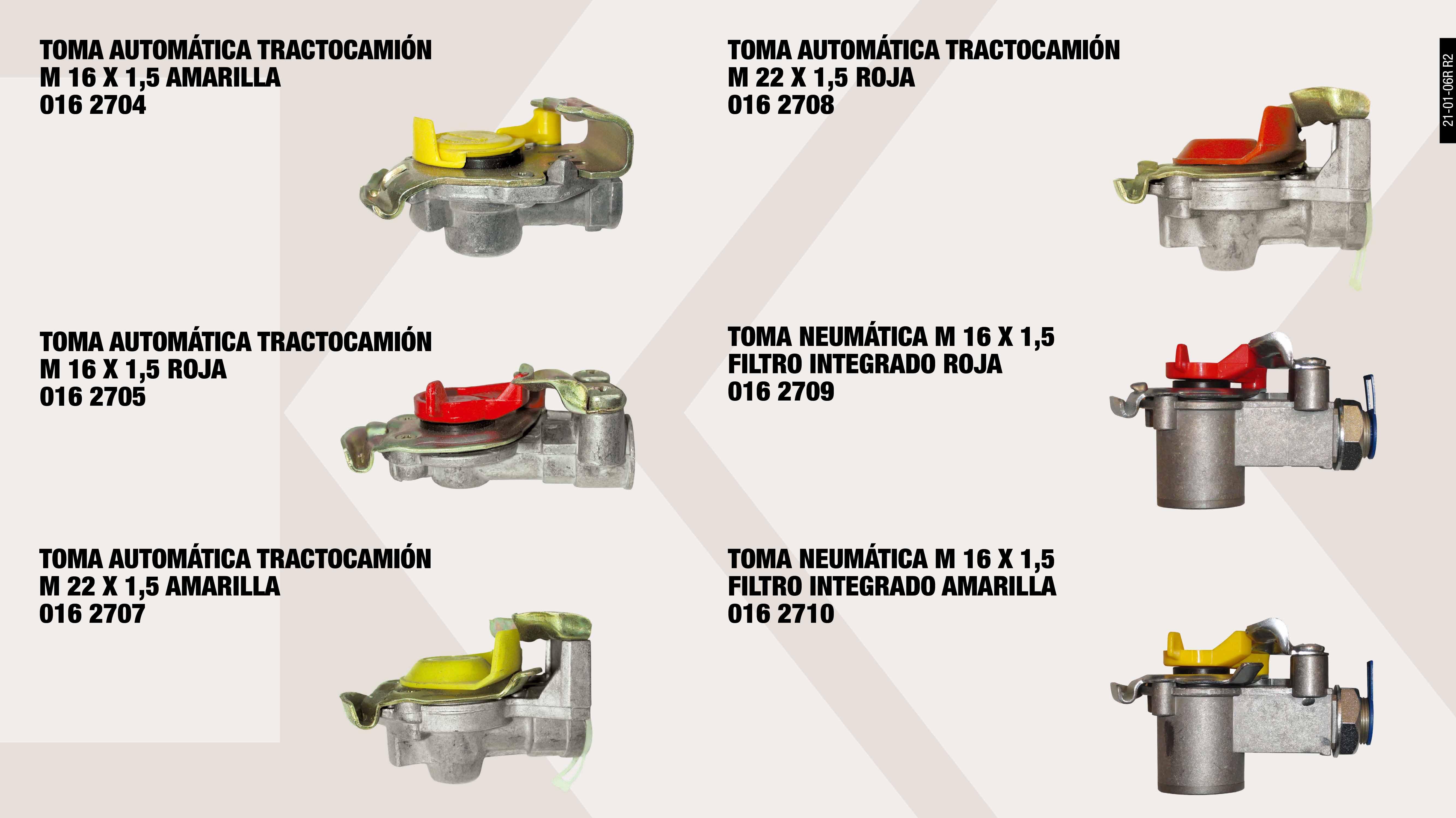 TOMA AUTOMATICA TRACTOCAMION 16X150 ROJA                    ,  TOMA AUTOMATICA TRACTOCAMION 22X150 AMA                     ,  TOMA AUTOMATICA TRACTOCAMION ESP. M16X150 ROJ               ,  TOMA AUTOMATICA TRACTOCAMION 16X150 AM.                     ,  TOMA NEUMATICA M16X1.5 FILTRO INTEGRADO ROJA                ,  TOMA AUTOMATICA TRACTOCAMION 22X150 ROJA                    ,  TOMA NEUMATICA M16X1.5 FILTRO INTEGRADO AMARILLA            ,