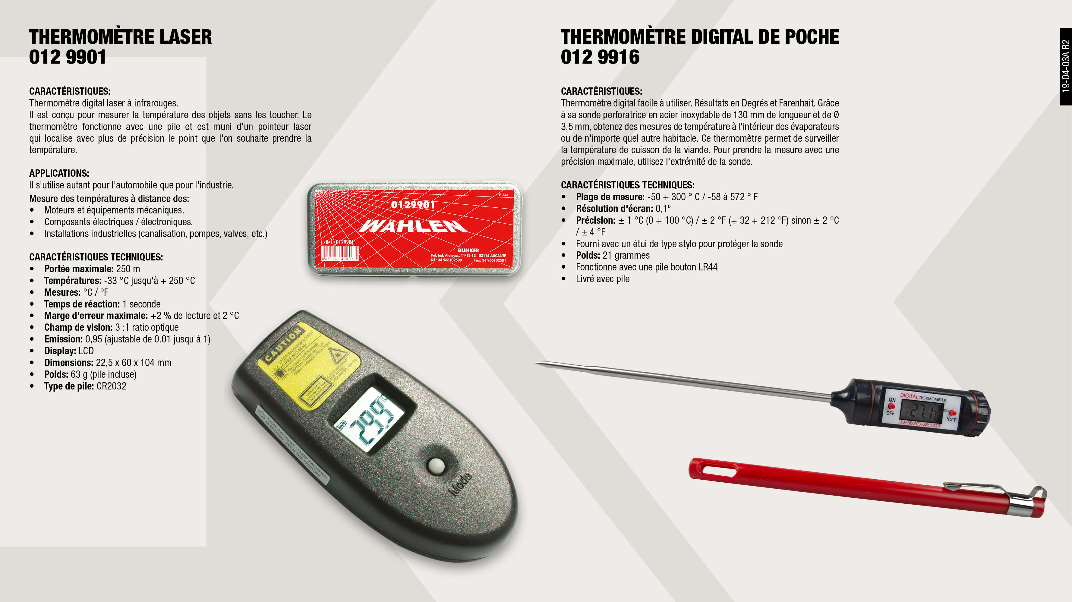 THERMOMETRE DIGITAL DE POCHE                                ,  									THERMOMETRE LASER                                           ,