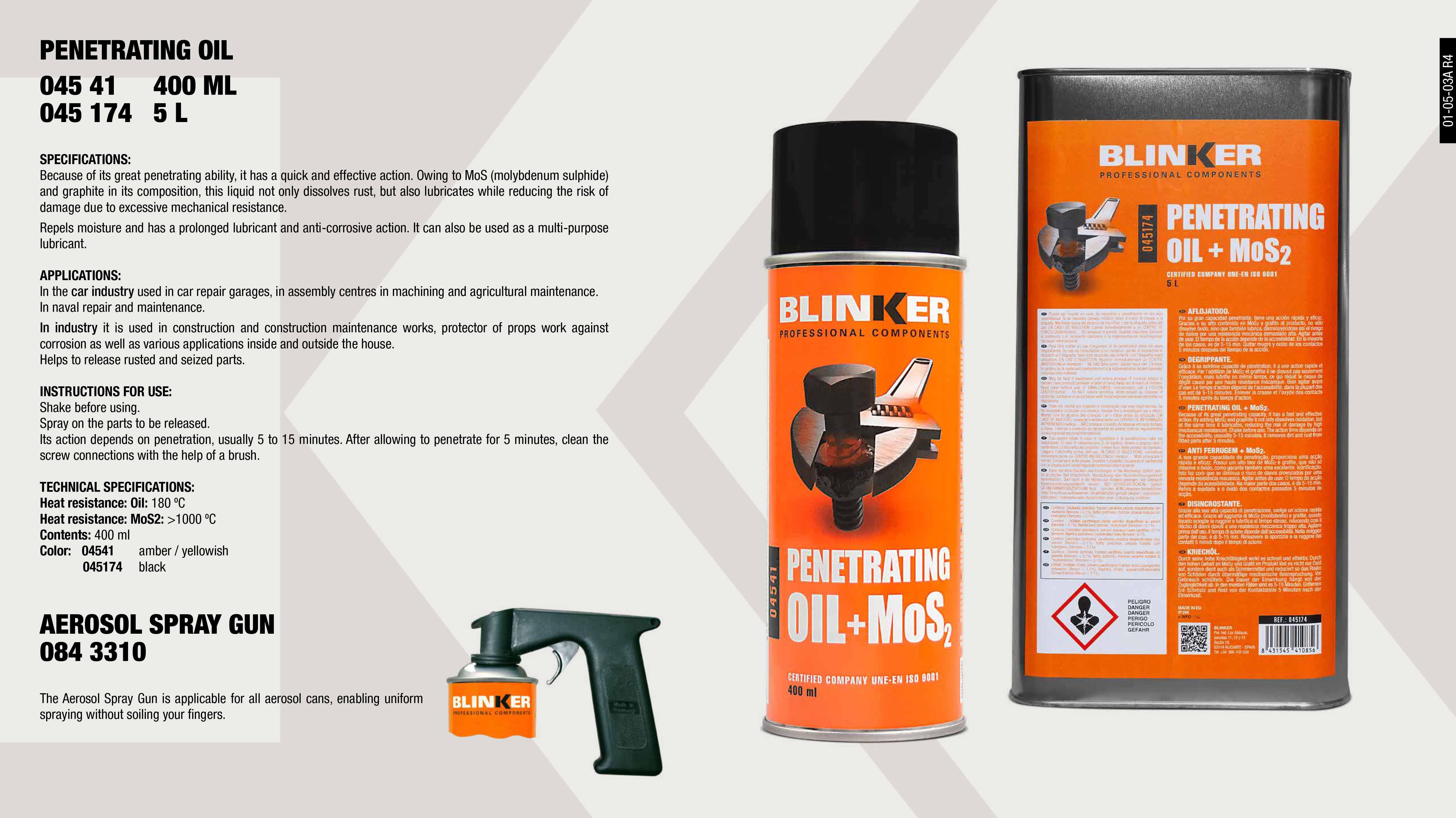 PENETRATING OIL BK 5L                                       ,  PENETRATING OIL BLINKER 400ML                               ,  SPRAY AEROSOL GUN                                           ,