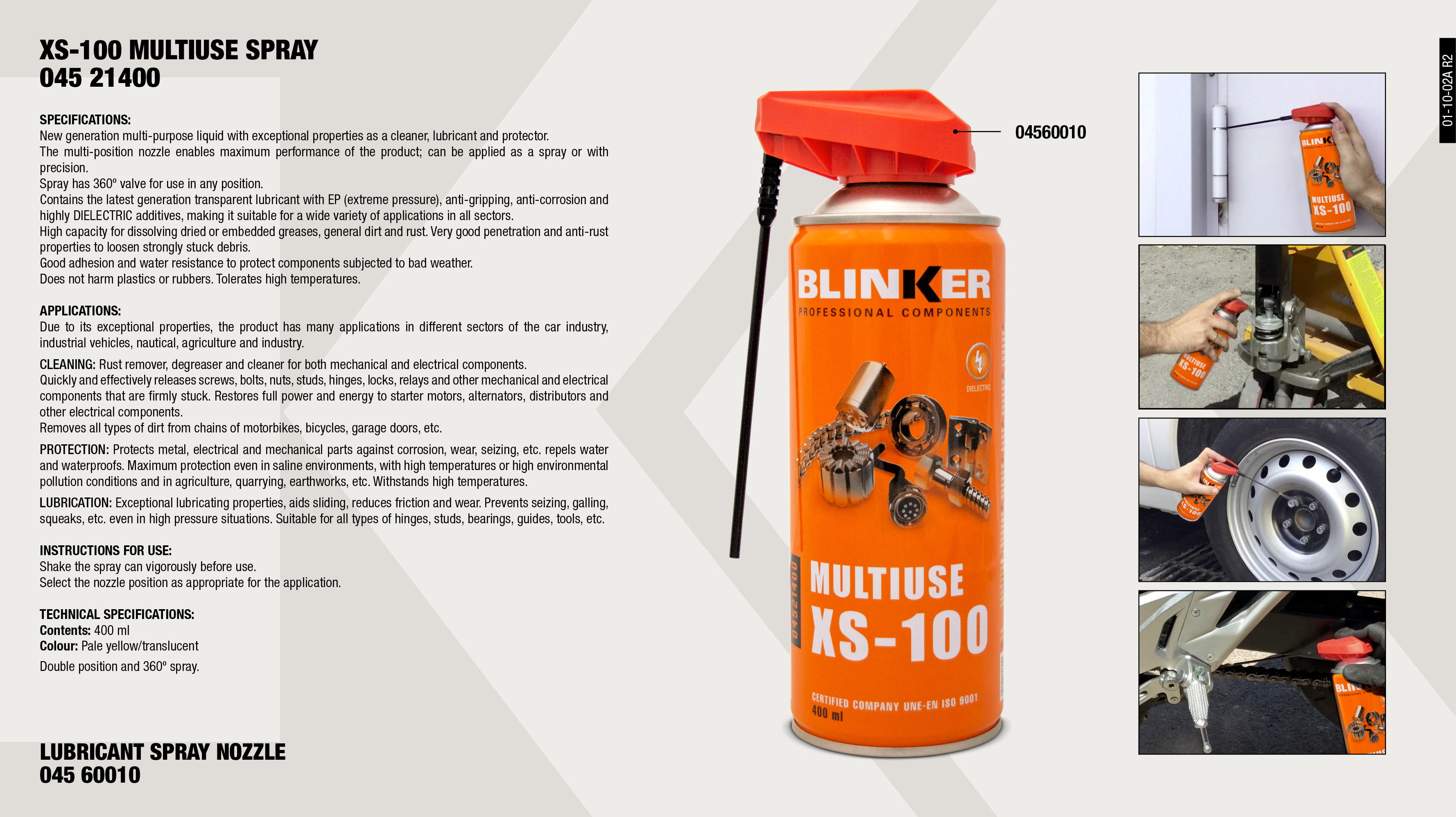 MULTIUSE XS-100 400ML                                       ,  									NOZZLE SPRAY LUBRICANT                                      ,