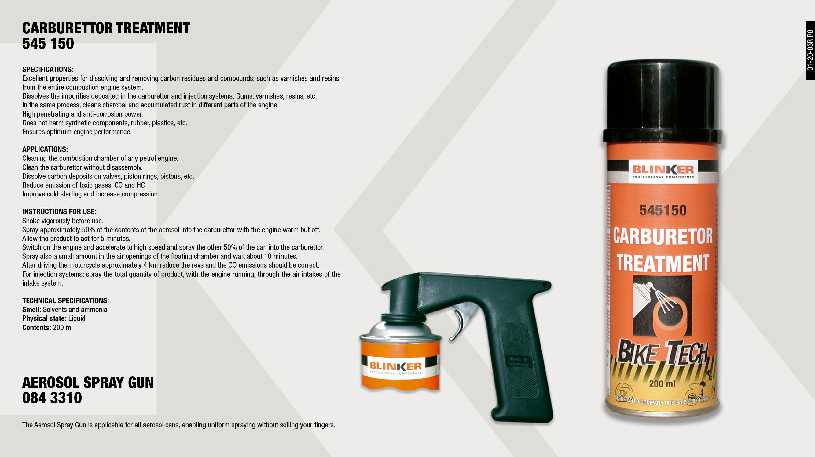 TREATMENT FOR CARBURETOR 200ML                              ,  									SPRAY AEROSOL GUN                                           ,