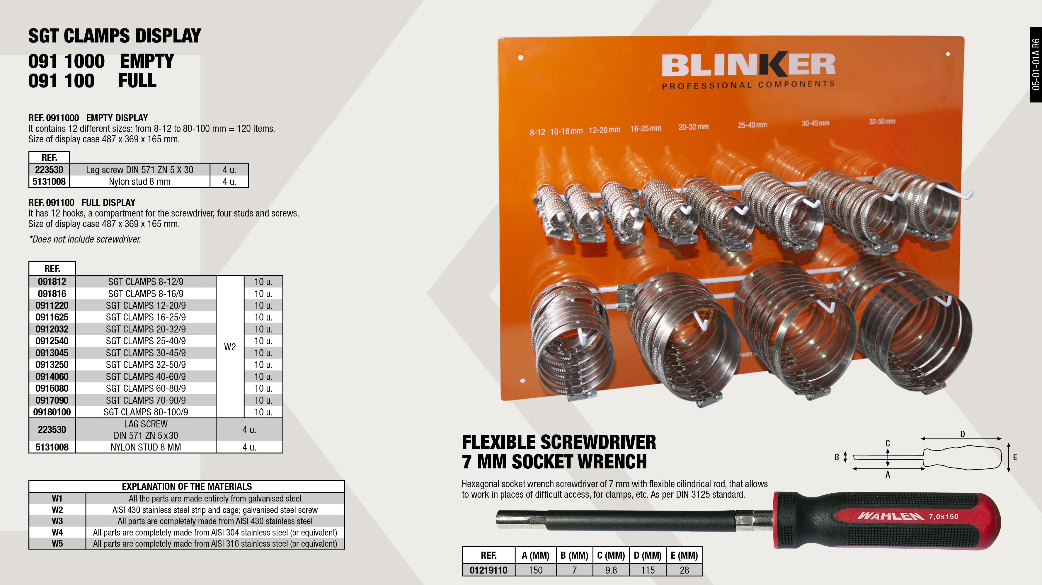 FLEXIBLE SCREWDRIVER SOCKET 7MM                             ,  SGT HOSE CLAMP 12-20/9 W2 BLINKER                           ,  SGT HOSE CLAMP 32-50/9 W2 BLINKER                           ,  NYLON PLUG WITH LIP 8MM                                     ,  SGT HOSE CLAMP 20-32/9 W2 BLINKER                           ,  SGT HOSE CLAMP 80-100/9 W2 BLINKER                          ,  COMPLETE 7.5-9MM SGT HOSE CLAMPS DISPLAY                    ,  SGT HOSE CLAMP 16-25/9 W2 BLINKER                           ,  SGT HOSE CLAMP 70-90/9 W2 BLINKER                           ,  COACH WOOD SCREW HEX HEAD DIN 571 ZN.5X30                   ,  SGT HOSE CLAMP 40-60/9 W2 BLINKER                           ,  SGT HOSE CLAMP 8-12/7.5 W2 BLINKER                          ,  SGT HOSE CLAMP 30-45/9 W2 BLINKER                           ,  EMPTY 7.5-9MM SGT HOSE CLAMPS W/ANCHORS DISPLAY             ,  SGT HOSE CLAMP 25-40/9 W2 BLINKER                           ,  SGT HOSE CLAMP 60-80/9 W2 BLINKER                           ,  SGT HOSE CLAMP 8-16/9 W2 BLINKER                            ,