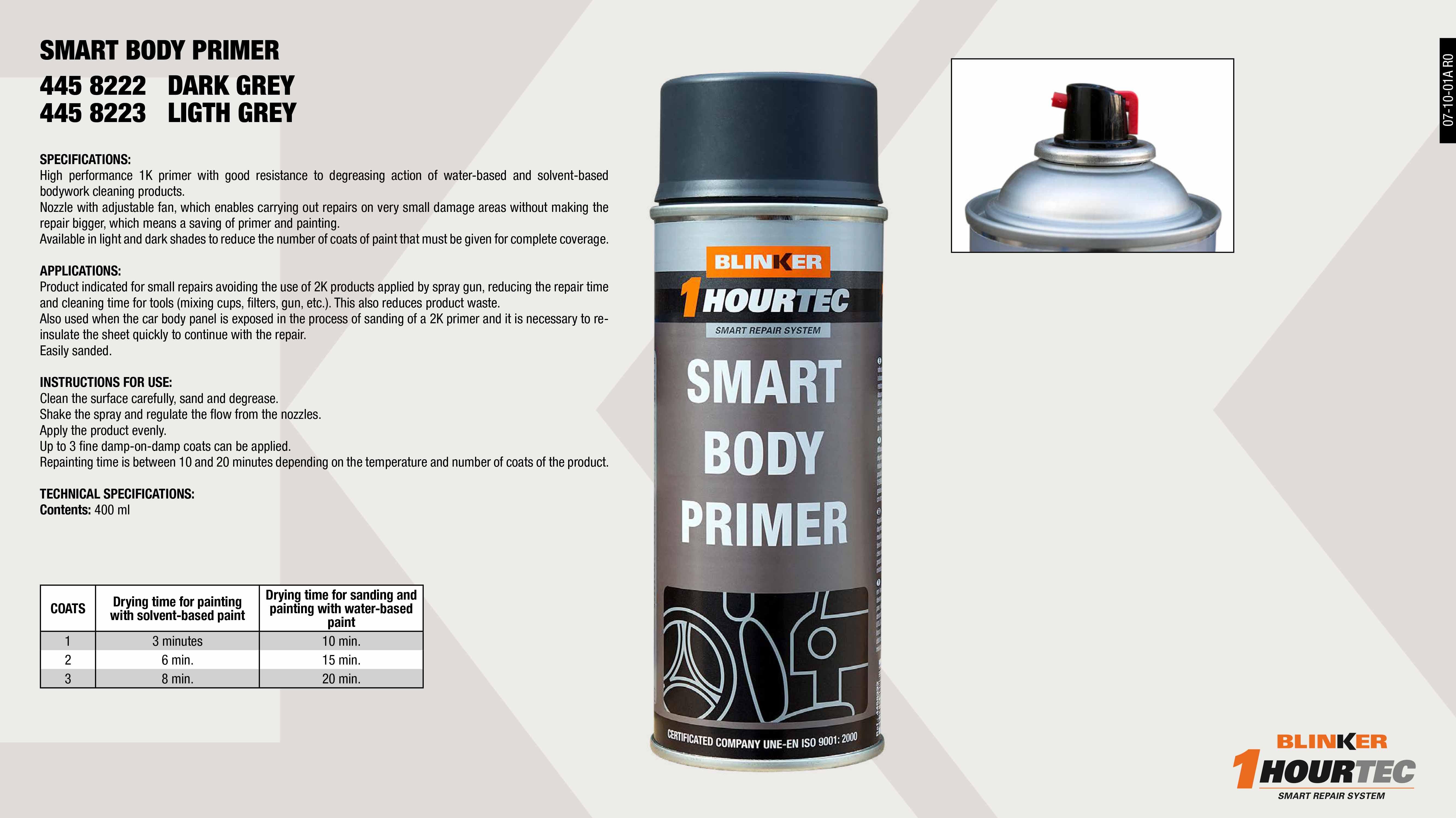 SMART BODY PRIMER DARK 400ML                                ,  SMART BODY PRIMER LIGHT GREY 400 ML                         ,