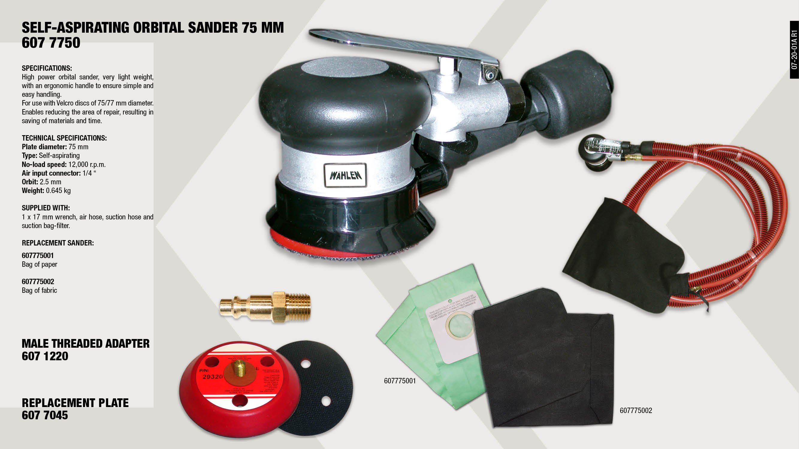 AIR ORBITAL SANDER 75 MM.                                   ,  									VACUUM BAG INSERT                                           ,  									MALE THREAD COUPLER FOR HOSES 1/4 883L/MN                   ,  									VACUUM BAG                                                  ,
