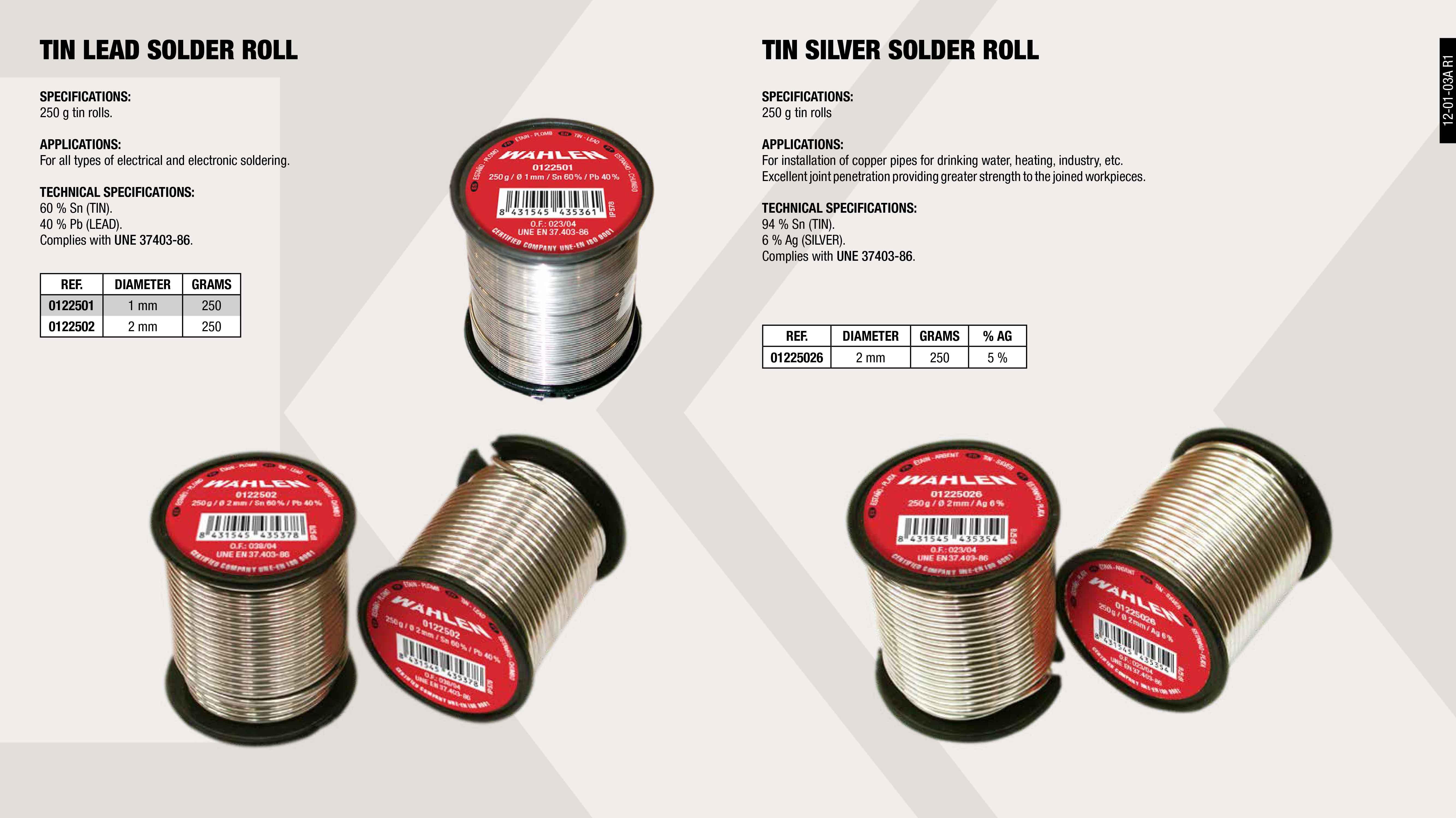 SN-PB ROLL 250 GR. 1 MM                                     ,  SN-PB ROLL 250 GR. 2 MM                                     ,  SN-AG ROLL 250 GR. 1 MM                                     ,