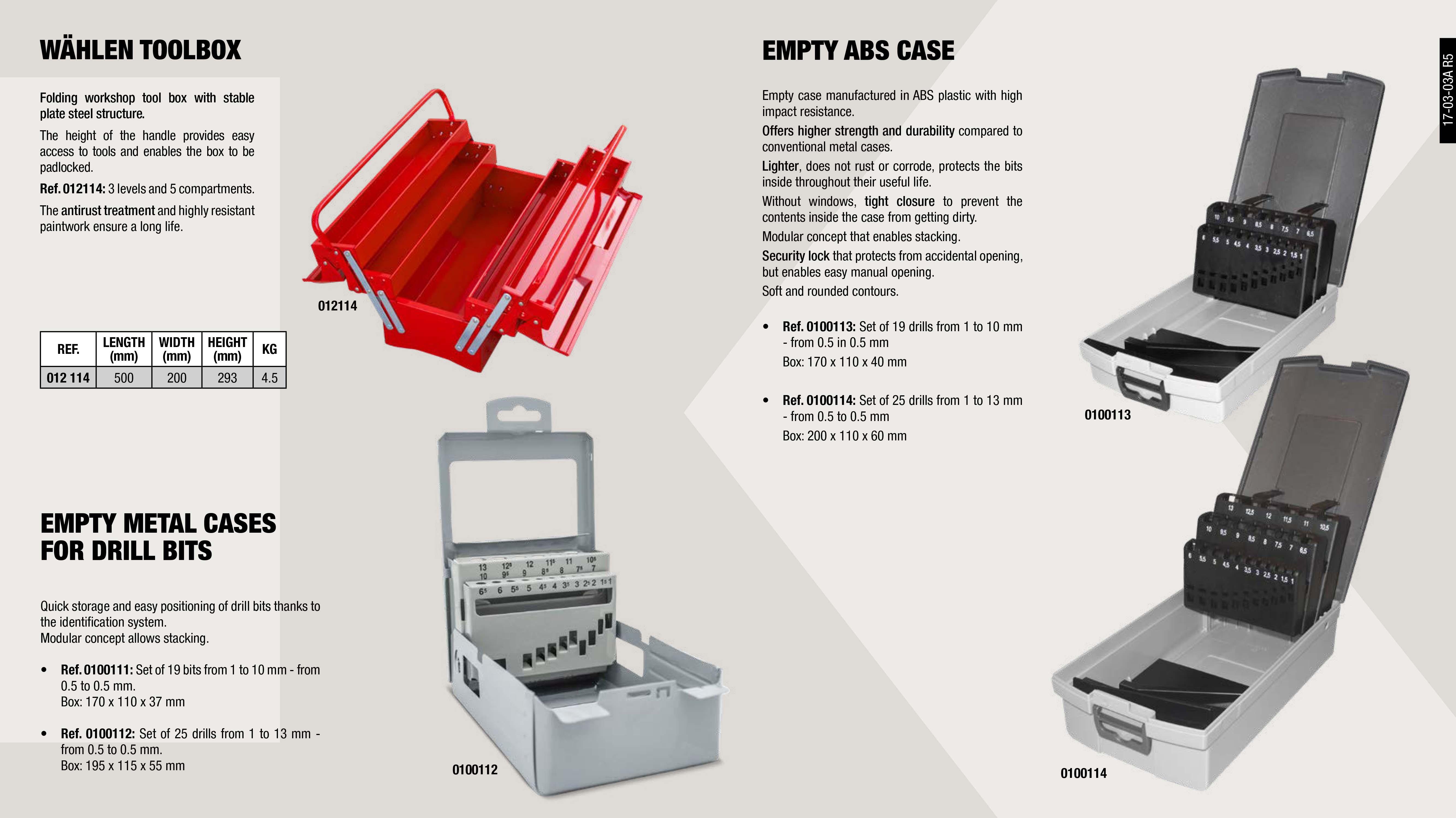 TOOLS BOX WÄHLEN 500X215X240                                ,  EMPTY TWIST DRILL ASSORT 25 UNITS                           ,  TOOLS BOX WÄHLEN 400X215X240                                ,  EMPTY TWIST DRILL ASSORT 19 UNITS                           ,