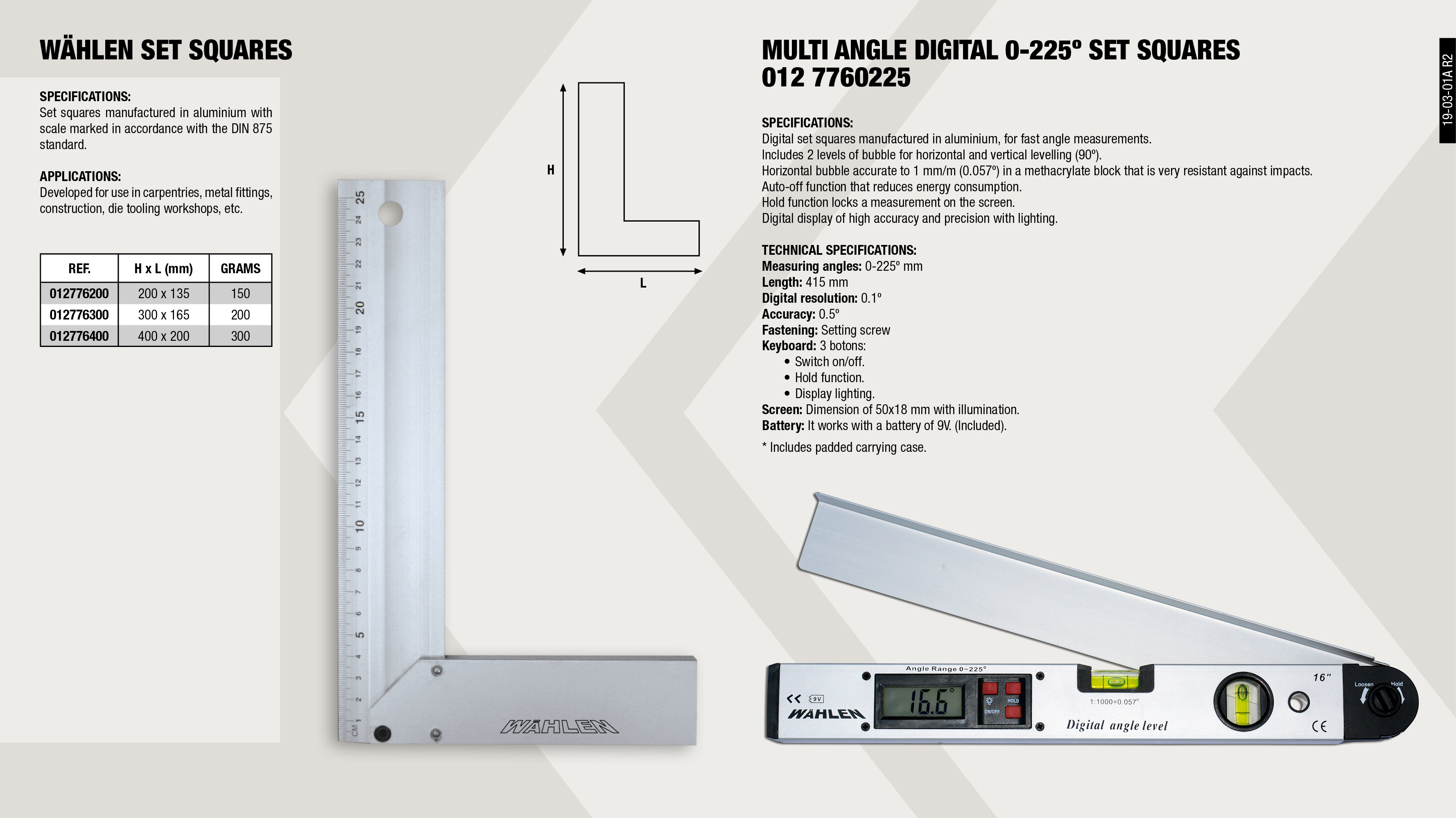 ALUMINIUM SQUARE 400MM                                      ,  									ALUMINIUM SQUARE 200MM                                      ,  									ALUMINIUM SQUARE 300MM                                      ,  									DIGITAL ANGLE LEVEL 0-225º                                  ,