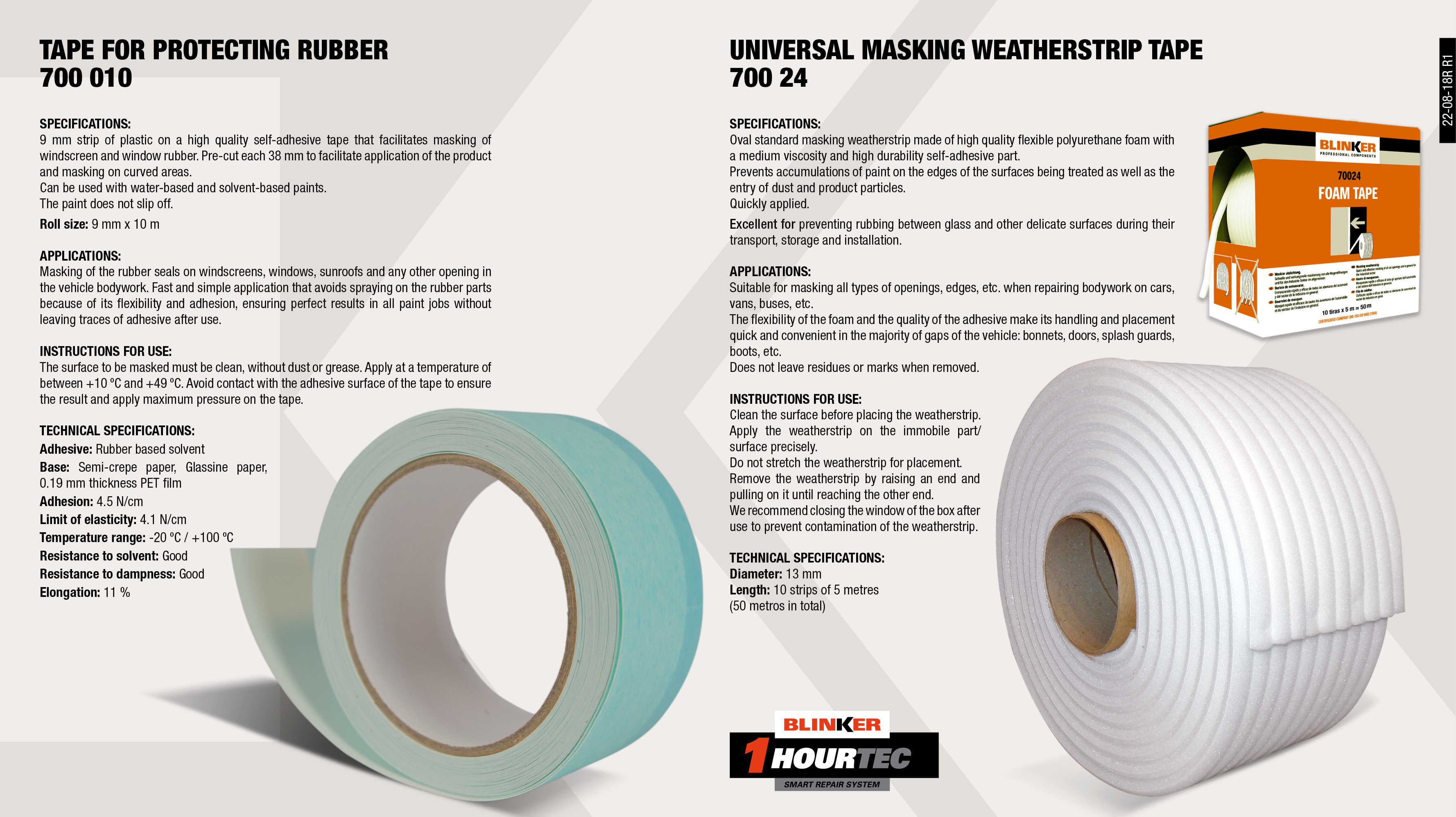 FOAM TAPE SELF-ADHESIVE MASK 13MMX5M (55M./BOX)             ,  									TAPE FOR PROTECTING RUBBER 9MMX10M                          ,
