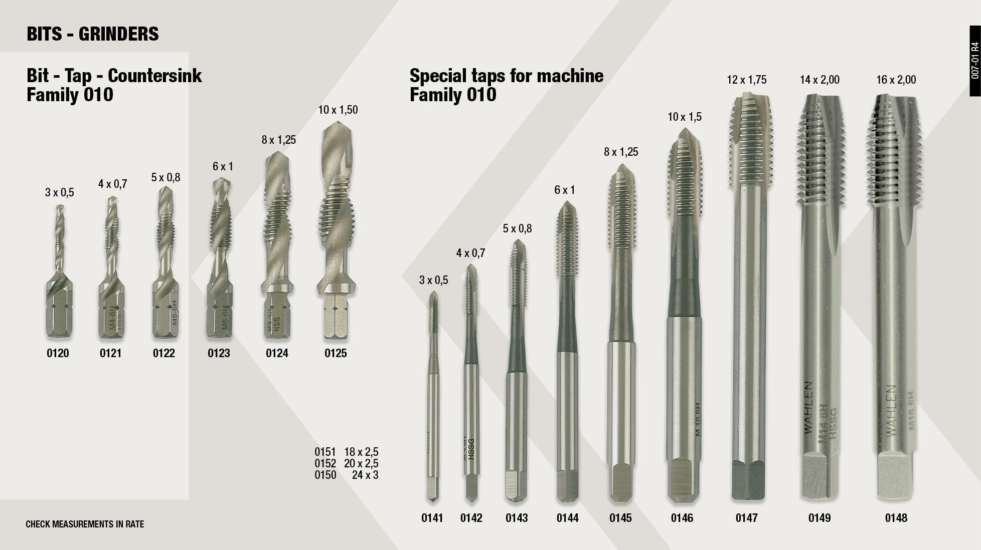 COMBI DRILL TAP BIT 8X1.25                                  ,  SPECIAL TAP FOR MACHINE 6X1                                 ,  SPECIAL TAP FOR MACHINE 16X2                                ,  COMBI DRILL TAP BIT 4X0.70                                  ,  COMBI DRILL TAP BIT 10X1.50                                 ,  SPECIAL TAP FOR MACHINE 8X1,25                              ,  COMBI DRILL TAP BIT 3X0.50                                  ,  SPECIAL TAP FOR MACHINE 3X0,50                              ,  SPECIAL TAP FOR MACHINE 14X2                                ,  COMBI DRILL TAP BIT 5X0.80                                  ,  COMBI DRILL TAP BIT 6X1.00                                  ,  SPECIAL TAP FOR MACHINE 5X0,80                              ,  SPECIAL TAP FOR MACHINE 10X1,5                              ,  SPECIAL TAP FOR MACHINE 4X70                                ,  SPECIAL TAP FOR MACHINE 12X1,75                             ,