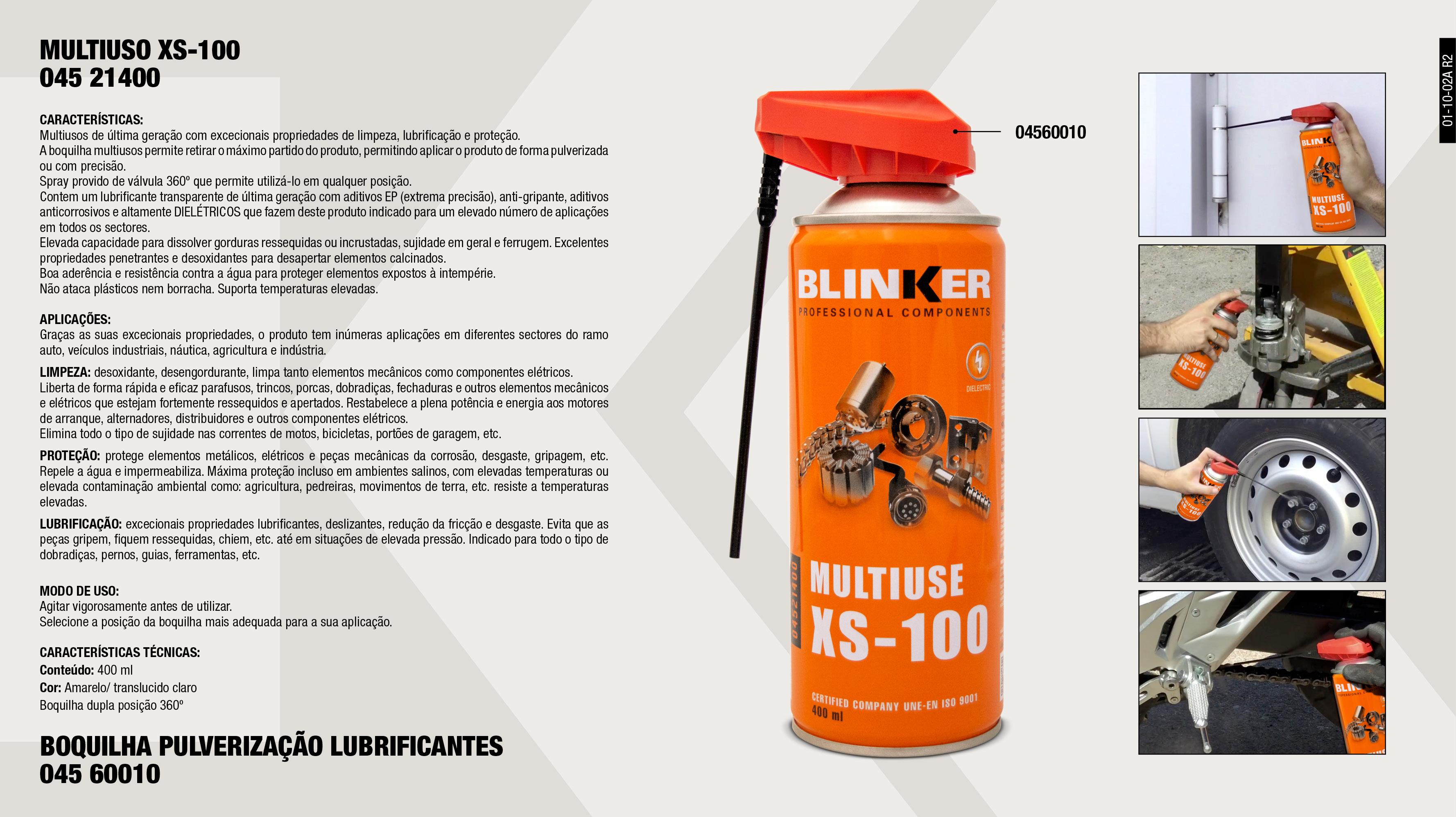 MULTIUSO XS-100 400ML                                       ,  BOQUILHA MULTIFUNCAO LUBRICANTE SPRAY                       ,